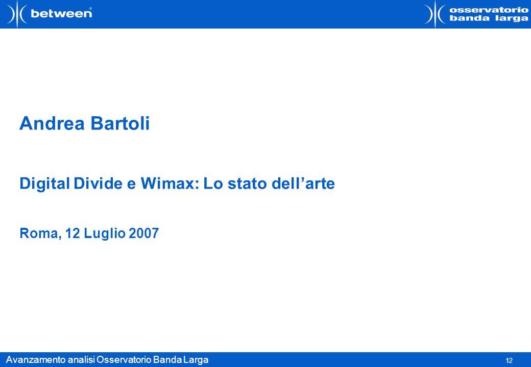 Andrea Bartoli Digital Divide e Wimax: Lo stato dell'arte