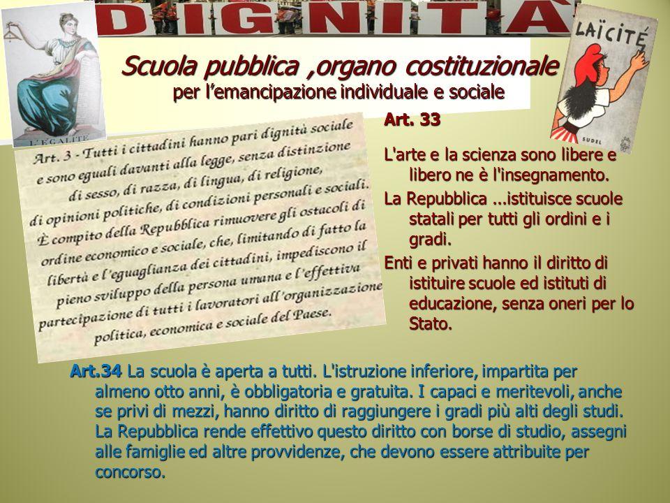 Scuola pubblica ,organo costituzionale per l'emancipazione individuale e sociale