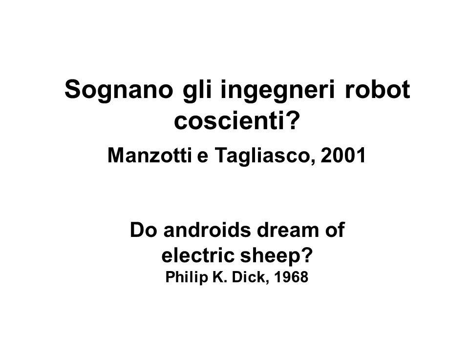 Sognano gli ingegneri robot coscienti