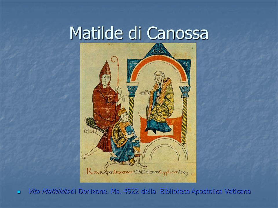 Matilde di Canossa Vita Mathildis di Donizone. Ms. 4922 della Biblioteca Apostolica Vaticana