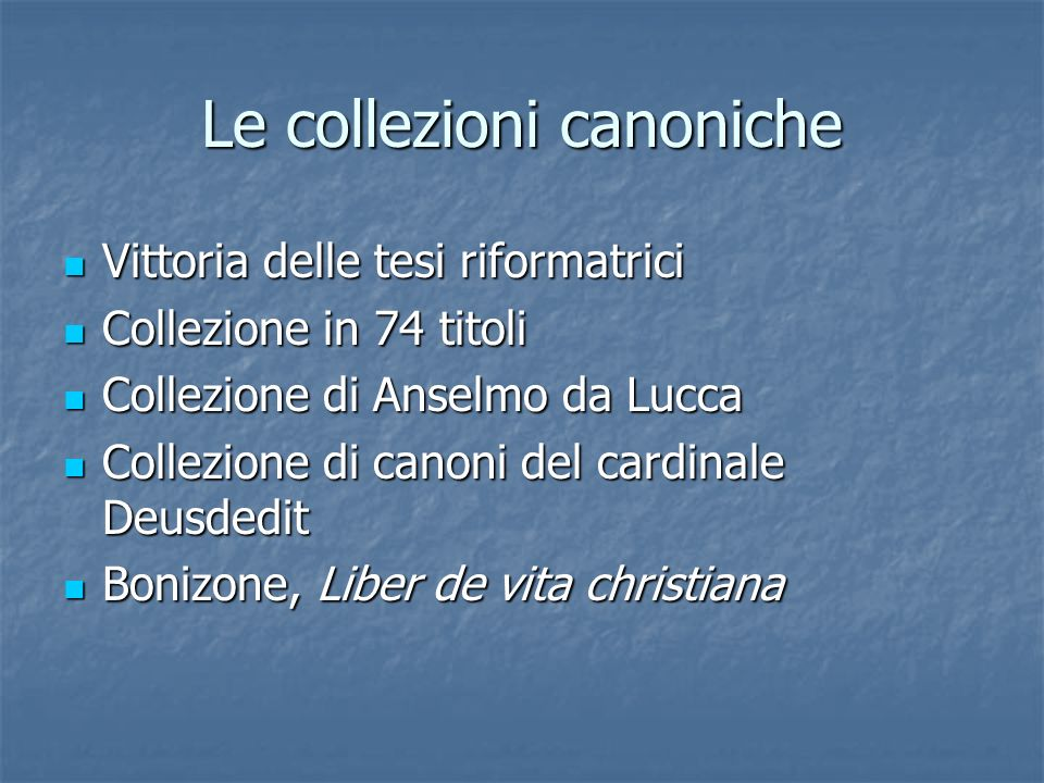 Le collezioni canoniche
