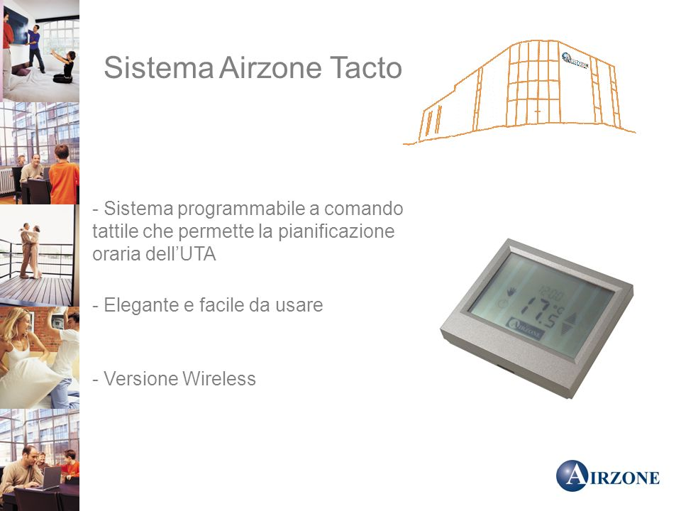 Sistema Airzone Tacto - Sistema programmabile a comando tattile che permette la pianificazione oraria dell'UTA.