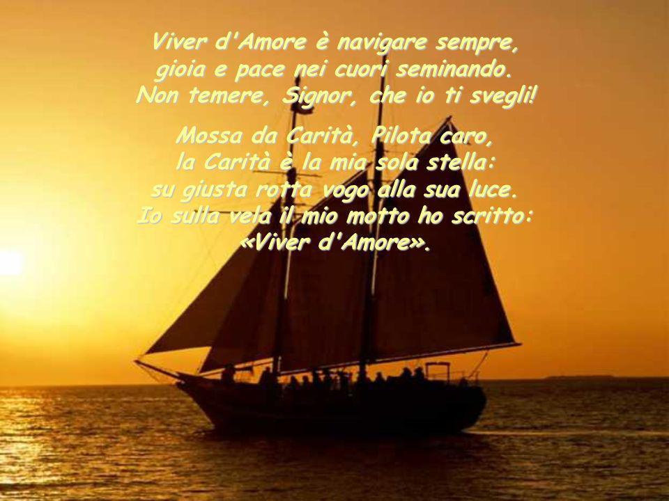Viver d Amore è navigare sempre, gioia e pace nei cuori seminando