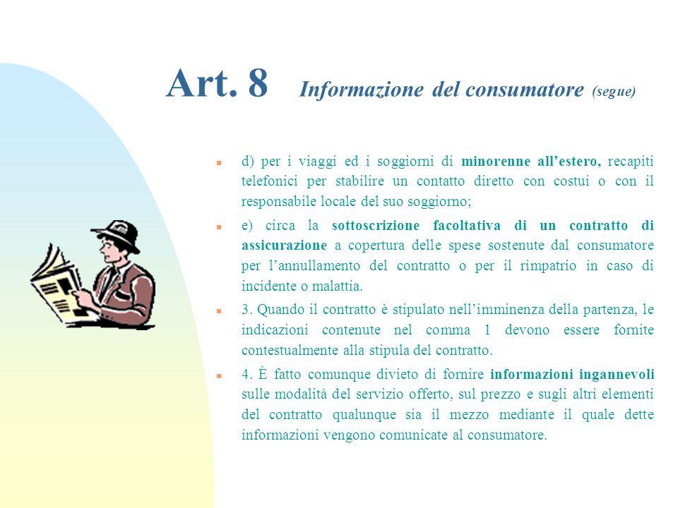 Art. 8 Informazione del consumatore (segue)