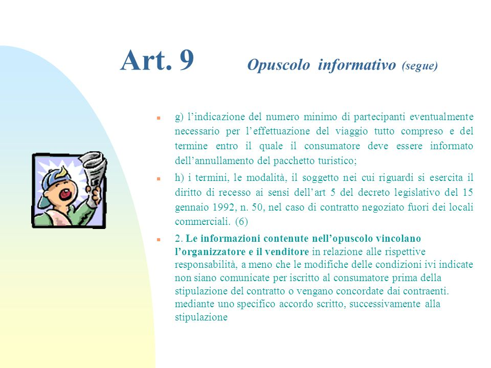 Art. 9 Opuscolo informativo (segue)