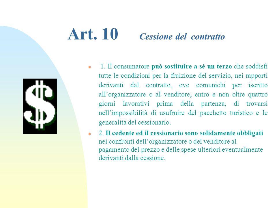 Art. 10 Cessione del contratto