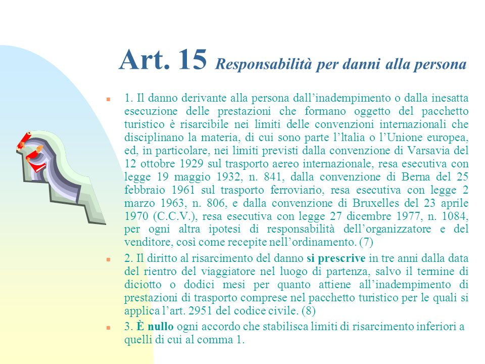 Art. 15 Responsabilità per danni alla persona