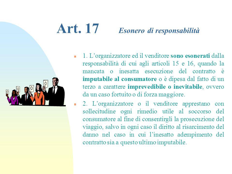 Art. 17 Esonero di responsabilità