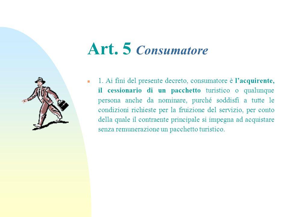 29/03/2017 Art. 5 Consumatore.