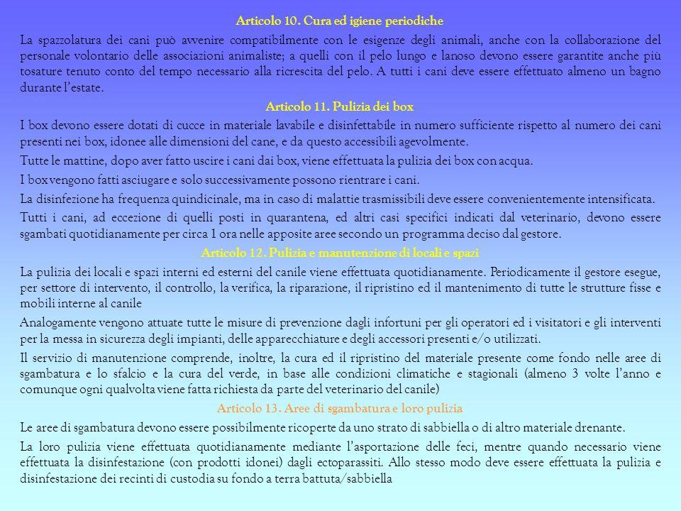 Articolo 10. Cura ed igiene periodiche