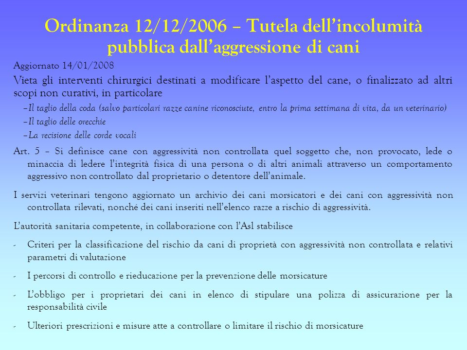 Ordinanza 12/12/2006 – Tutela dell'incolumità pubblica dall'aggressione di cani