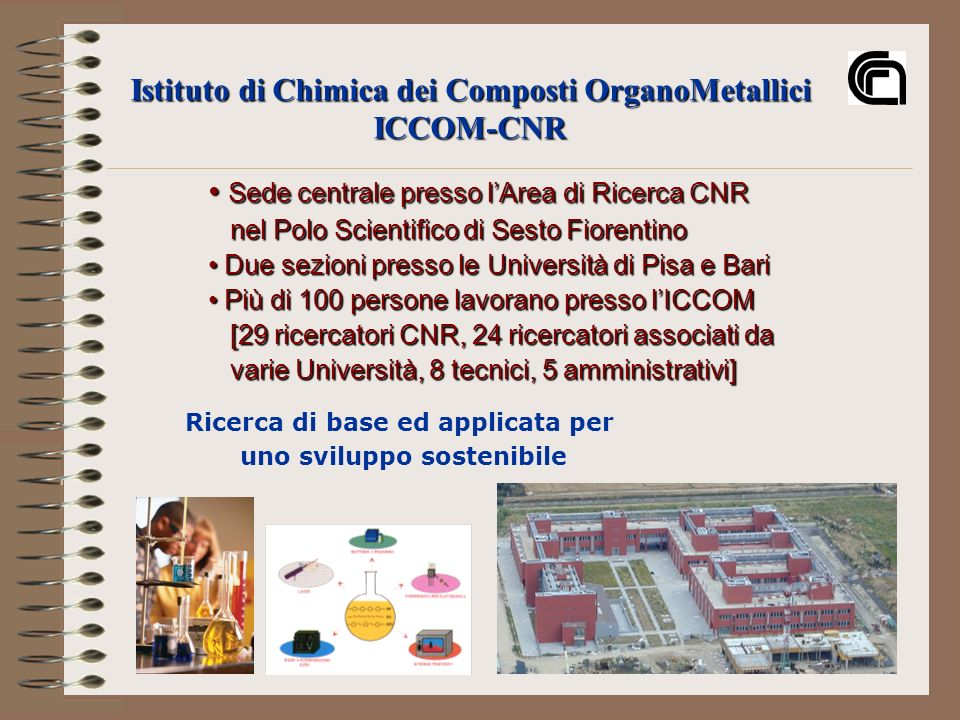 Istituto di Chimica dei Composti OrganoMetallici ICCOM-CNR
