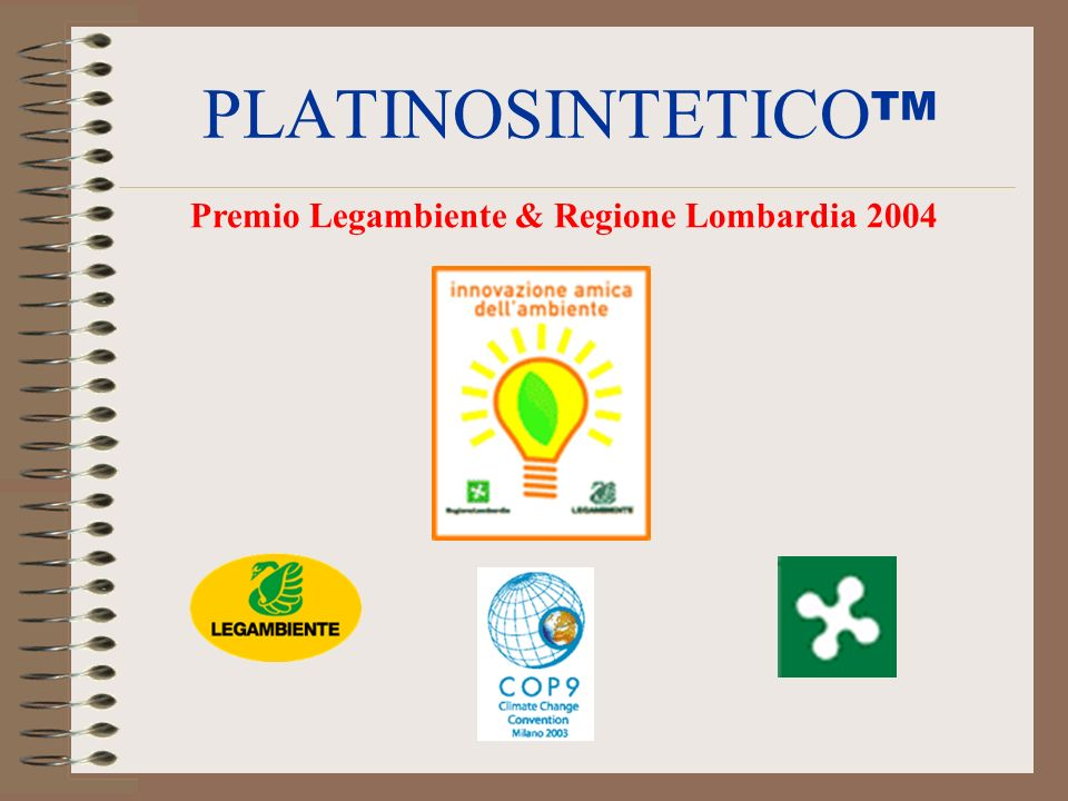 PLATINOSINTETICOTM Premio Legambiente & Regione Lombardia 2004