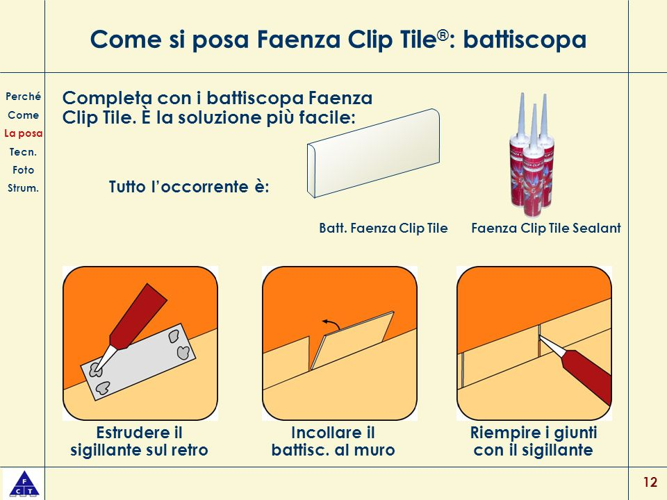 Come si posa Faenza Clip Tile®: battiscopa