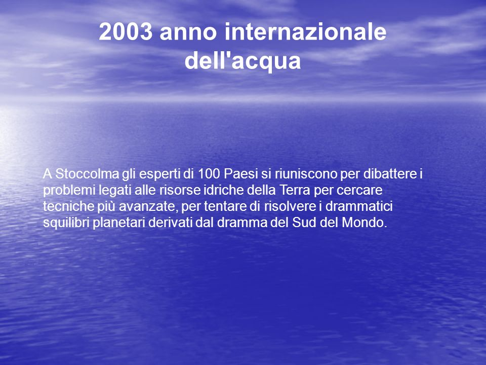 2003 anno internazionale dell acqua