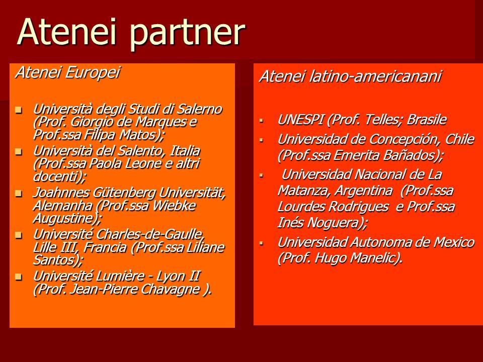Atenei partner Atenei Europei Atenei latino-americanani