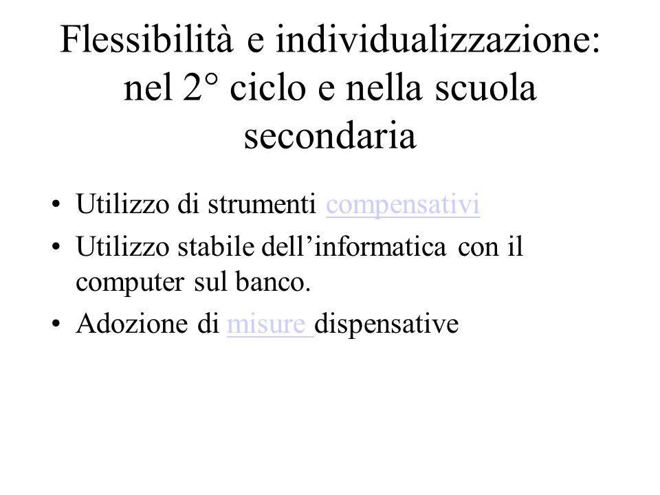 Flessibilità e individualizzazione: nel 2° ciclo e nella scuola secondaria