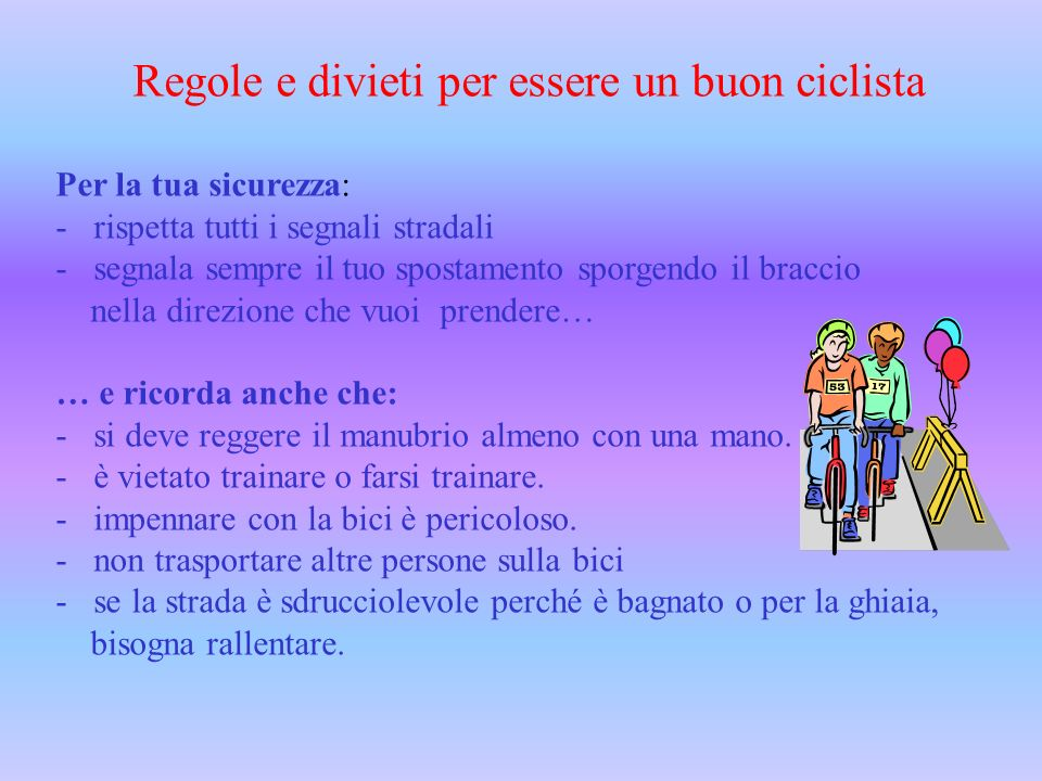 Regole e divieti per essere un buon ciclista