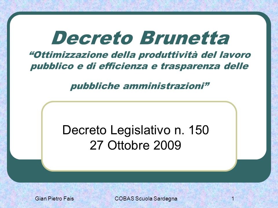 Decreto Legislativo n. 150 27 Ottobre 2009