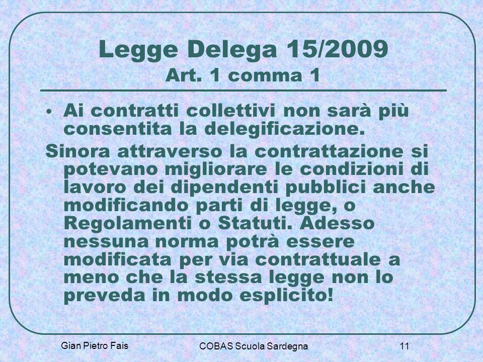 Legge Delega 15/2009 Art. 1 comma 1