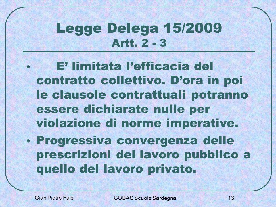 Legge Delega 15/2009 Artt. 2 - 3