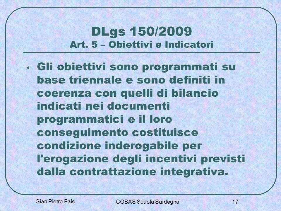 DLgs 150/2009 Art. 5 – Obiettivi e Indicatori