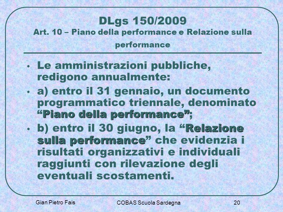 DLgs 150/2009 Art. 10 – Piano della performance e Relazione sulla performance