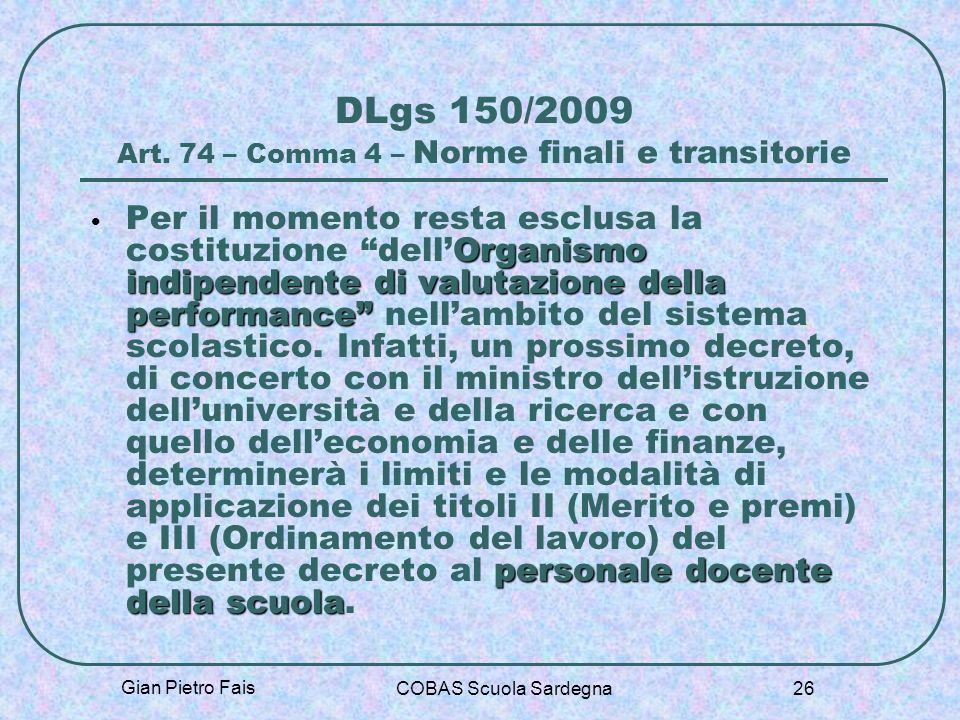 DLgs 150/2009 Art. 74 – Comma 4 – Norme finali e transitorie
