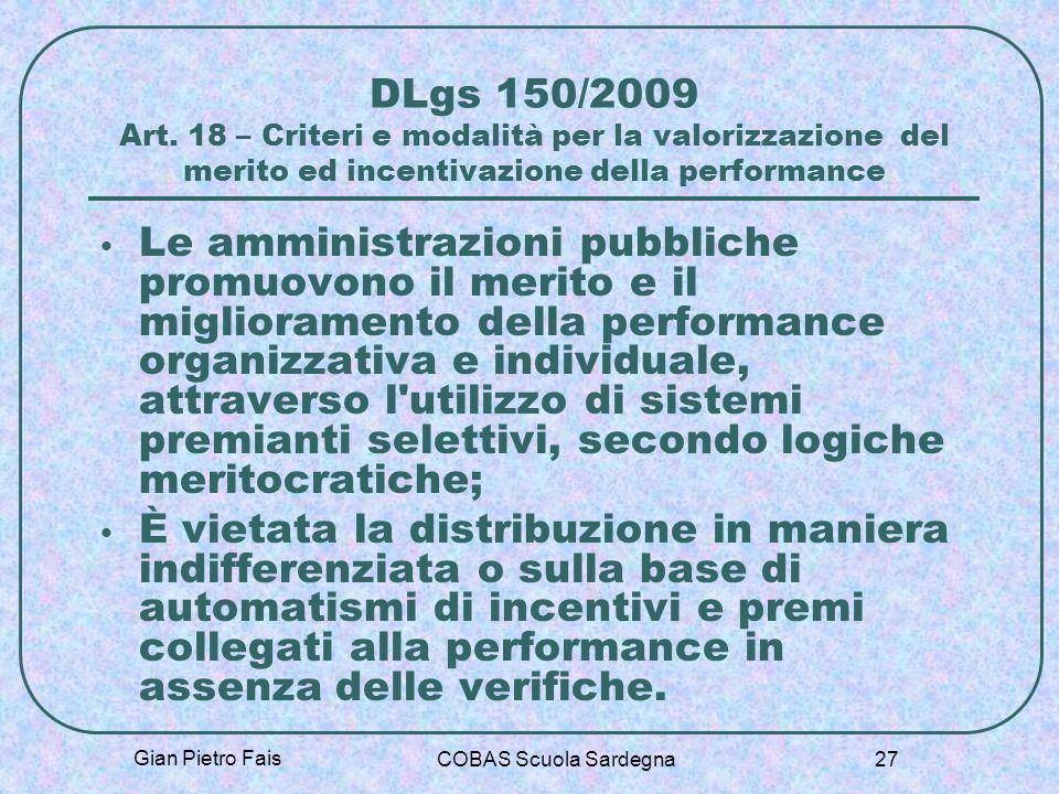 DLgs 150/2009 Art. 18 – Criteri e modalità per la valorizzazione del merito ed incentivazione della performance