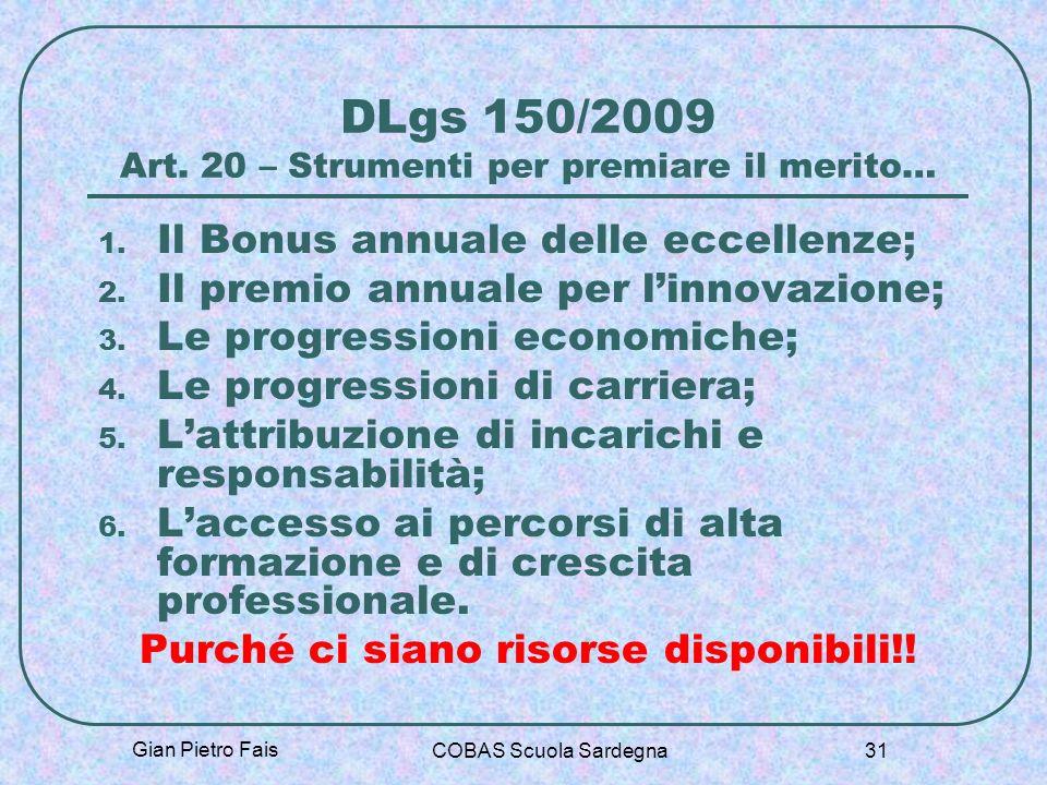 DLgs 150/2009 Art. 20 – Strumenti per premiare il merito…