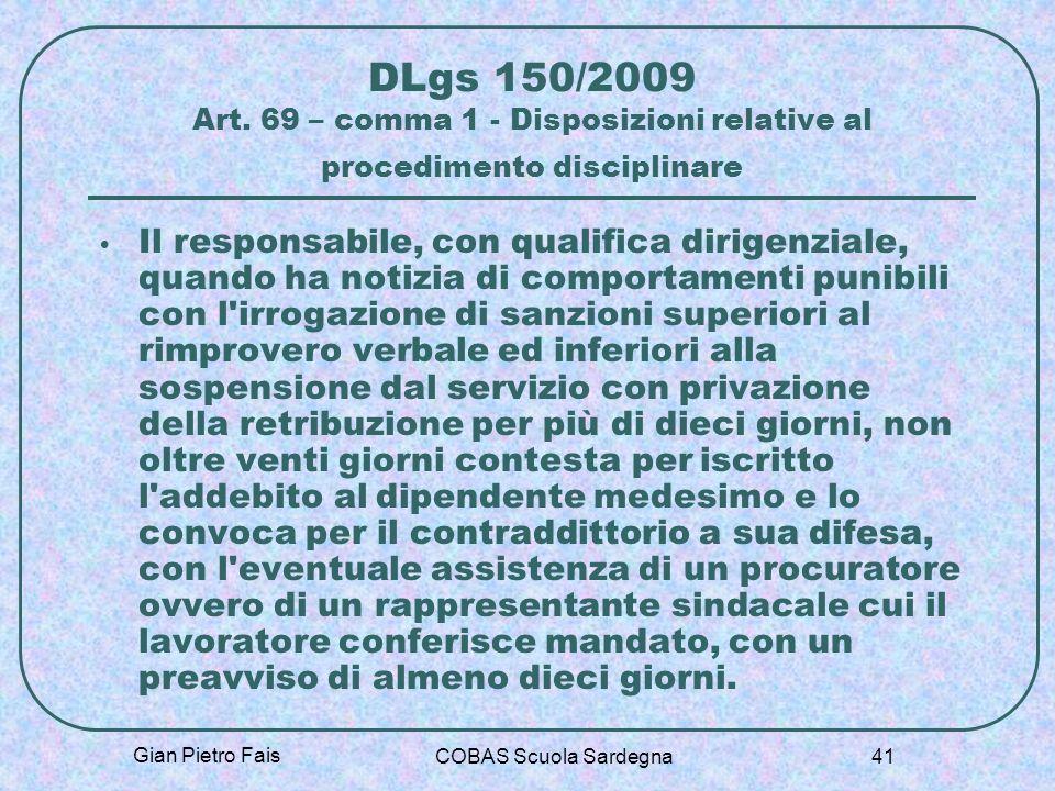 DLgs 150/2009 Art. 69 – comma 1 - Disposizioni relative al procedimento disciplinare