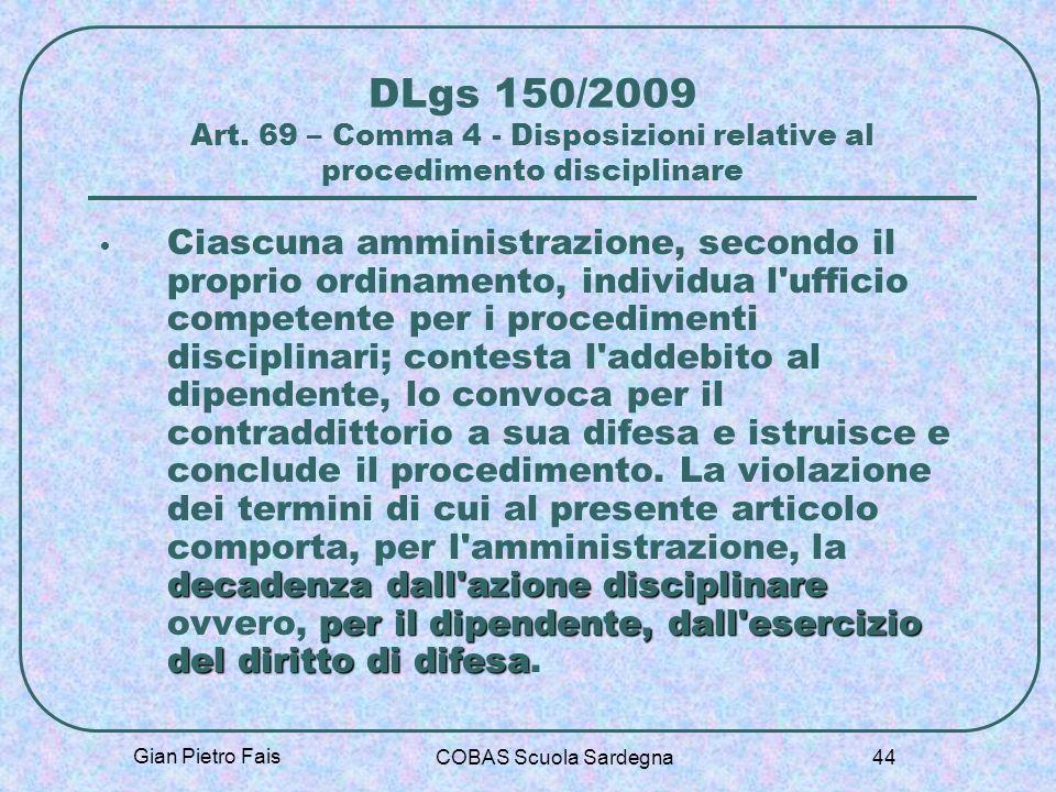 DLgs 150/2009 Art. 69 – Comma 4 - Disposizioni relative al procedimento disciplinare