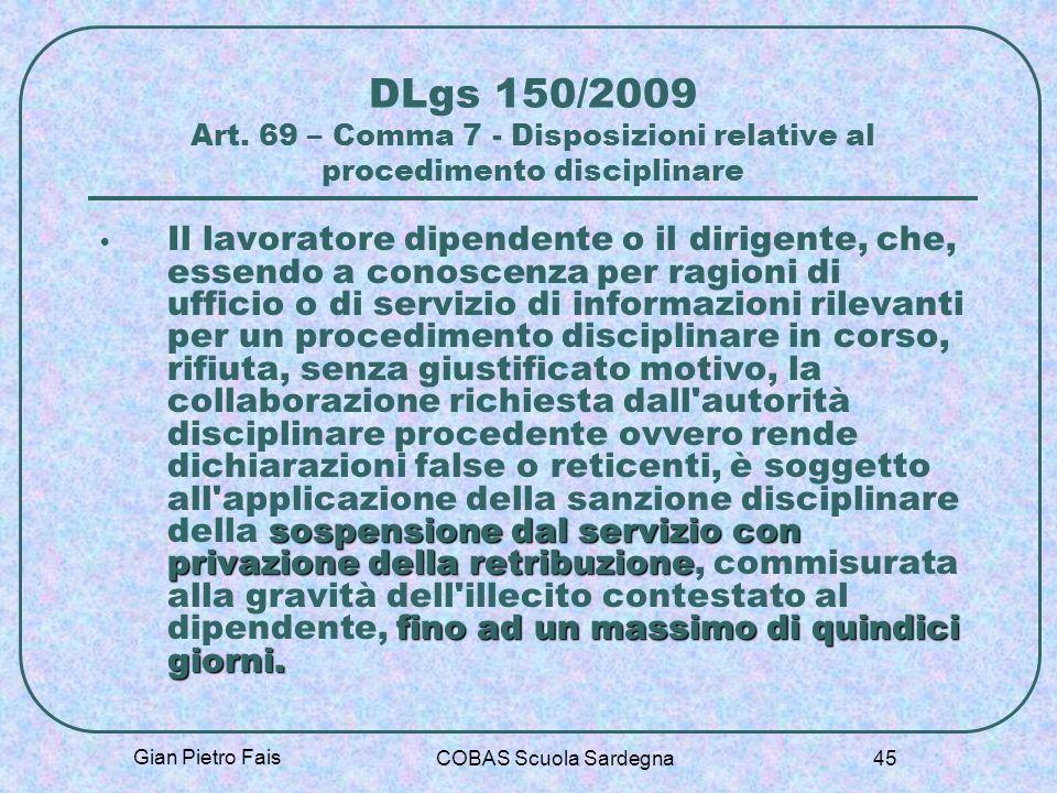 DLgs 150/2009 Art. 69 – Comma 7 - Disposizioni relative al procedimento disciplinare