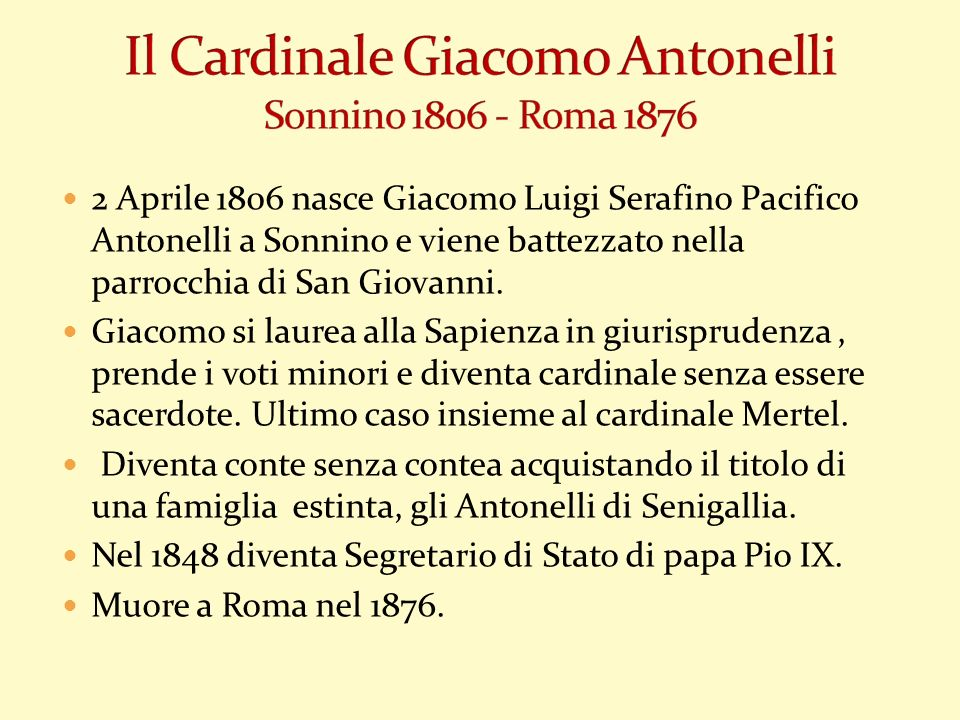 Il Cardinale Giacomo Antonelli Sonnino 1806 - Roma 1876