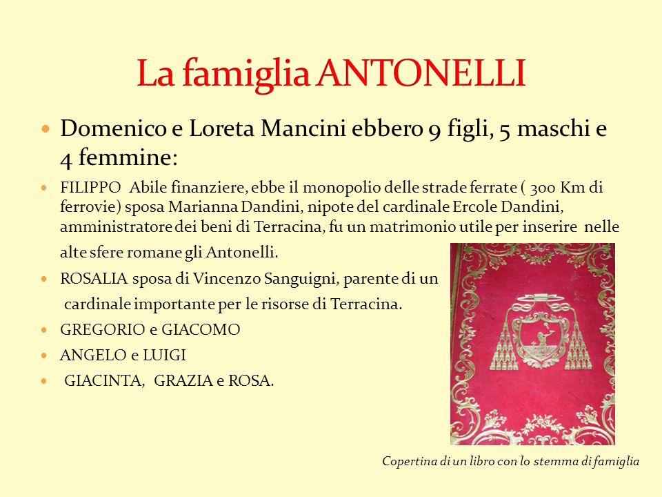 La famiglia ANTONELLI Domenico e Loreta Mancini ebbero 9 figli, 5 maschi e 4 femmine: