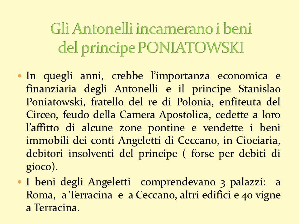 Gli Antonelli incamerano i beni del principe PONIATOWSKI