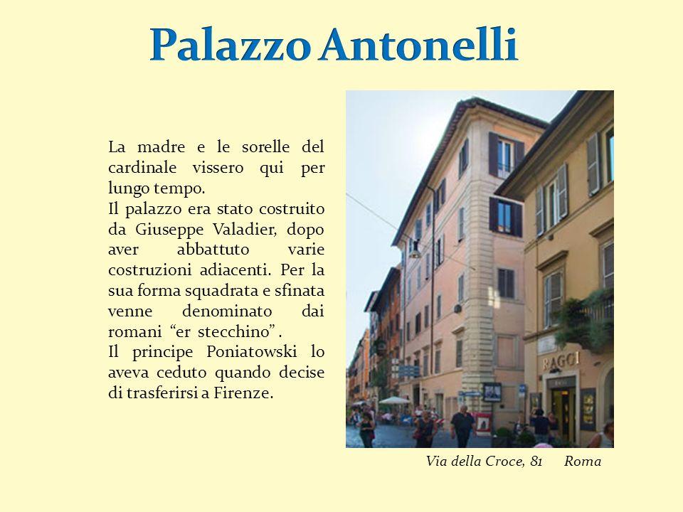 Palazzo Antonelli La madre e le sorelle del cardinale vissero qui per lungo tempo.