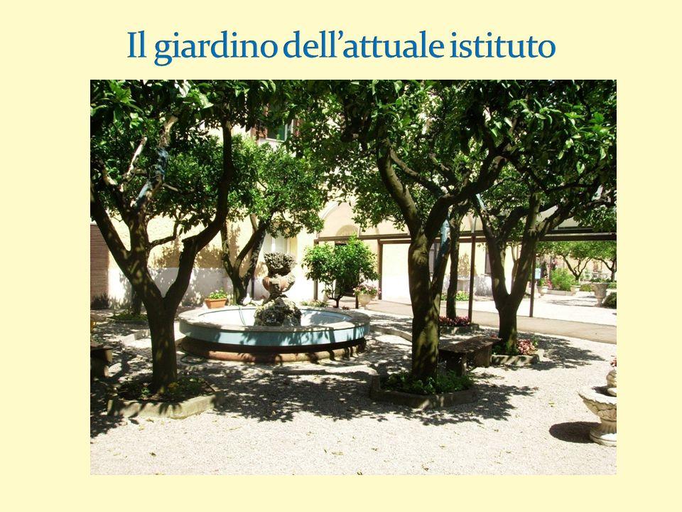 Il giardino dell'attuale istituto