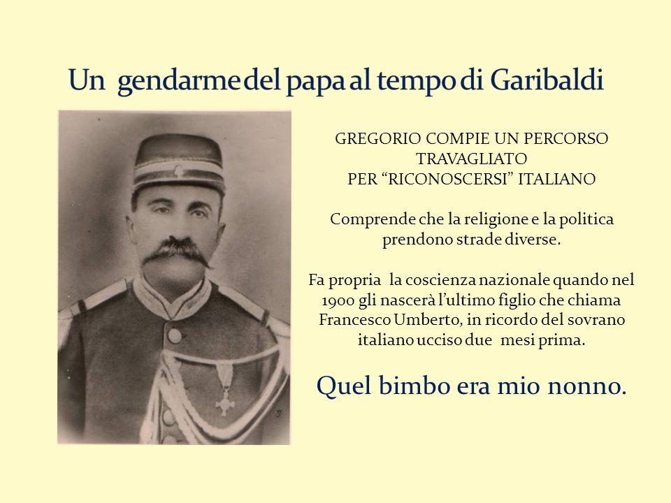 Un gendarme del papa al tempo di Garibaldi