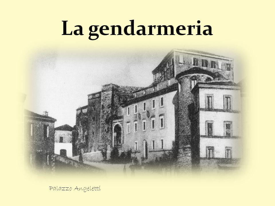 La gendarmeria Palazzo Angeletti