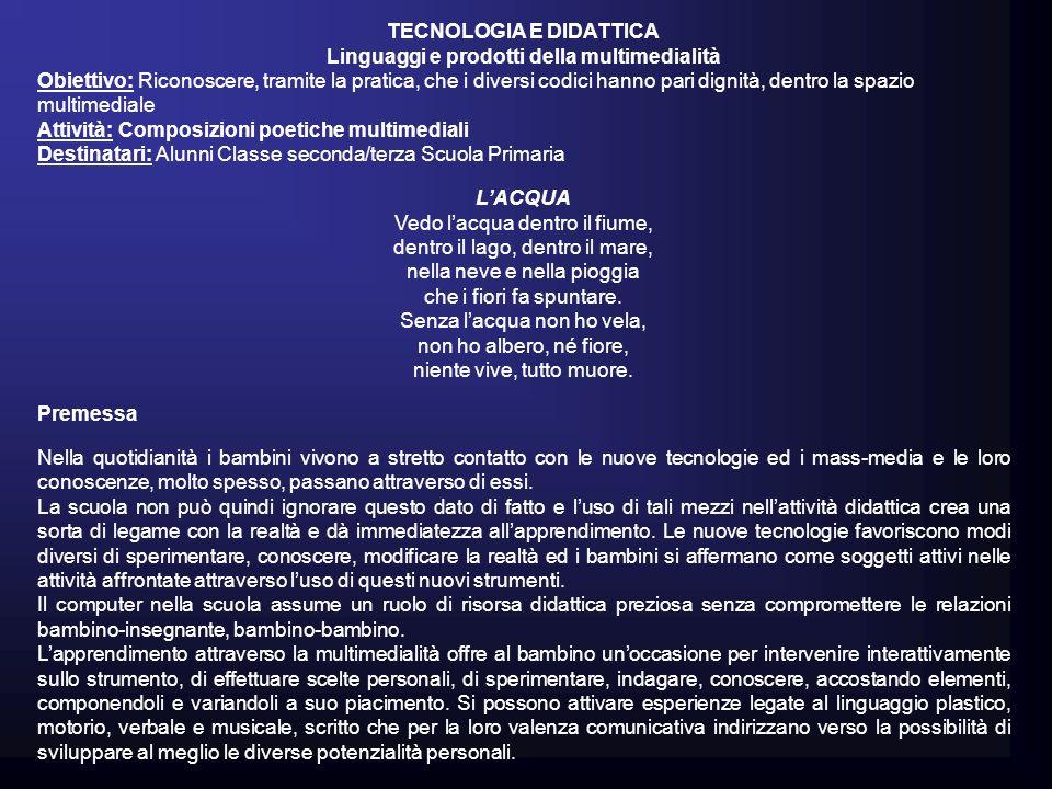 TECNOLOGIA E DIDATTICA Linguaggi e prodotti della multimedialità
