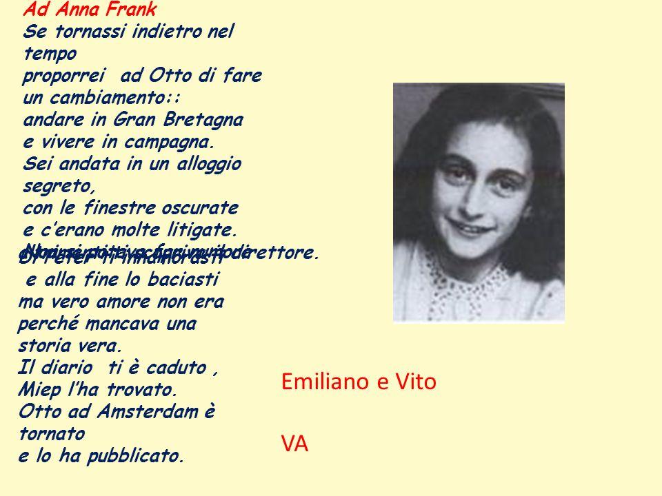 Emiliano e Vito VA Ad Anna Frank Se tornassi indietro nel tempo