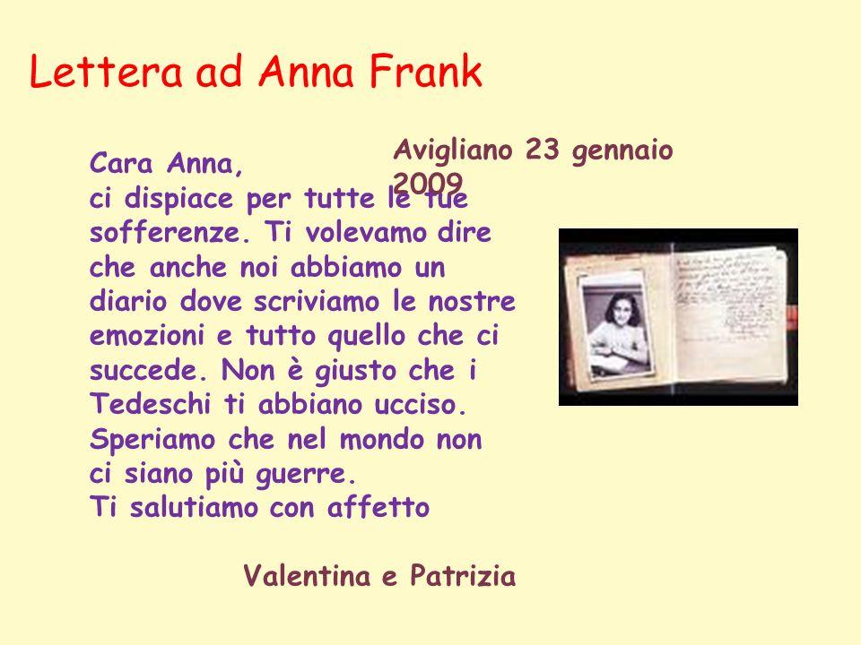Lettera ad Anna Frank Avigliano 23 gennaio 2009 Cara Anna,