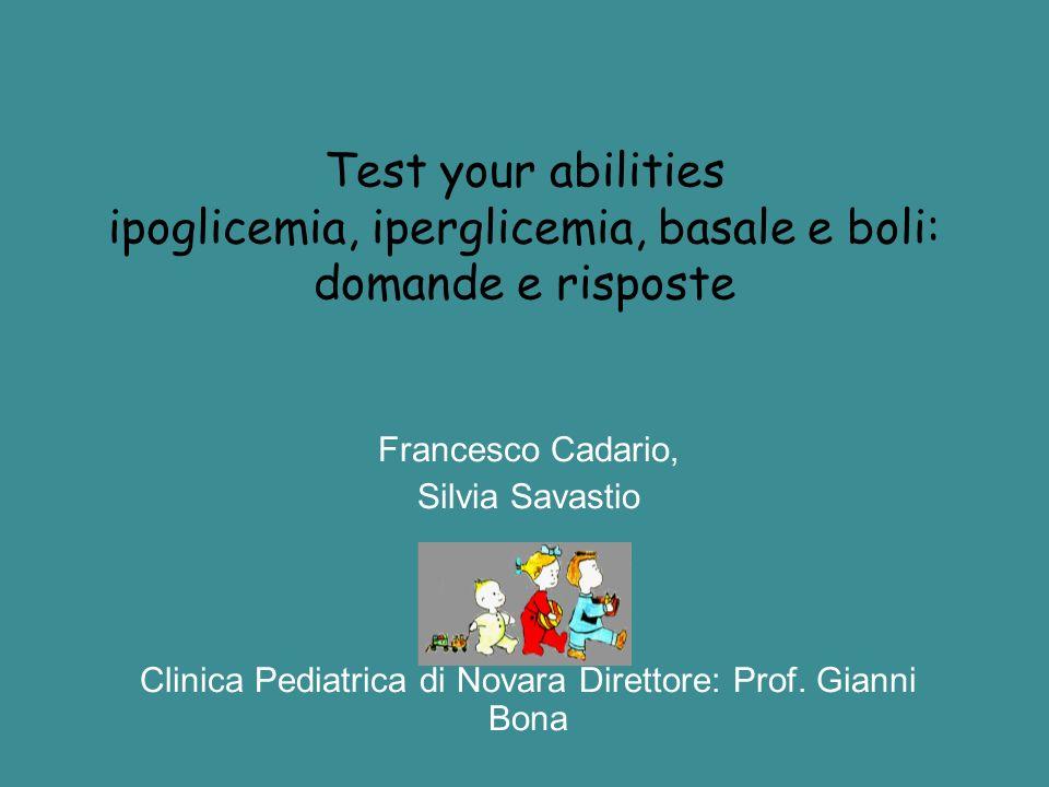 Clinica Pediatrica di Novara Direttore: Prof. Gianni Bona