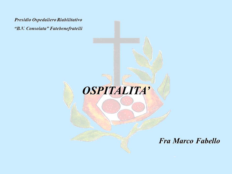 Presidio Ospedaliero Riabilitativo B.V. Consolata Fatebenefratelli