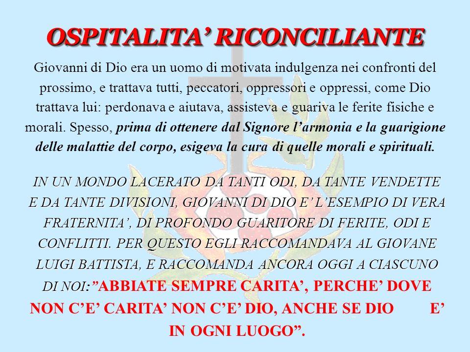 OSPITALITA' RICONCILIANTE