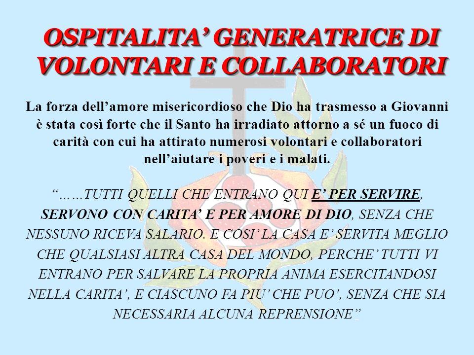 OSPITALITA' GENERATRICE DI VOLONTARI E COLLABORATORI