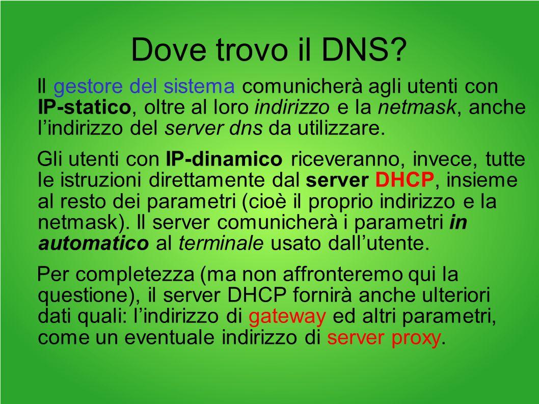 Dove trovo il DNS