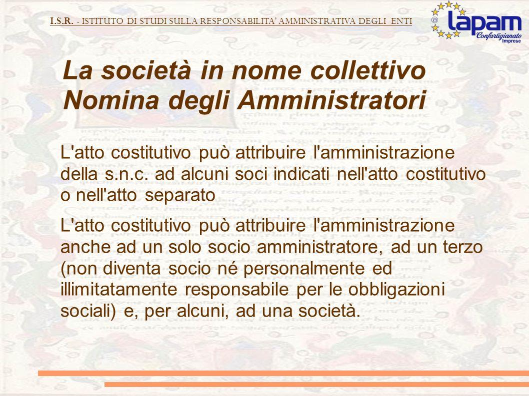 La società in nome collettivo Nomina degli Amministratori