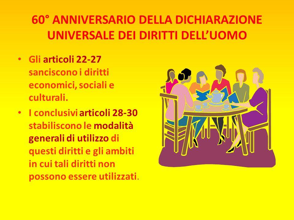 60° ANNIVERSARIO DELLA DICHIARAZIONE UNIVERSALE DEI DIRITTI DELL'UOMO